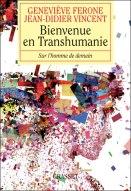 Bienvenue en Transhumanie