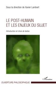 post-humain-et-les-enjeux-du-sujet