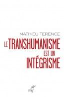 Le transhumanisme est un intégrisme