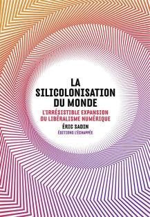 la-silicolonisation-du-monde